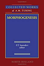 Morphogenesis, Volume 3 (Collected Works of A.M. Turing)