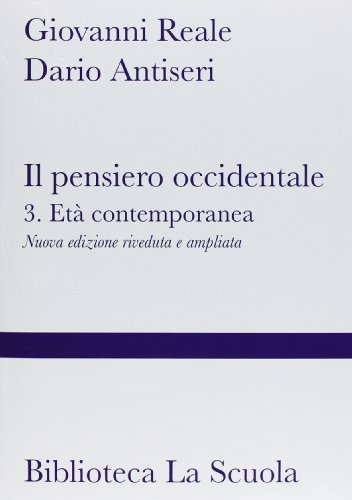 Il pensiero occidentale dalle origini ad oggi. Nuova ediz.: 3 (2 tomi): Vol. 3
