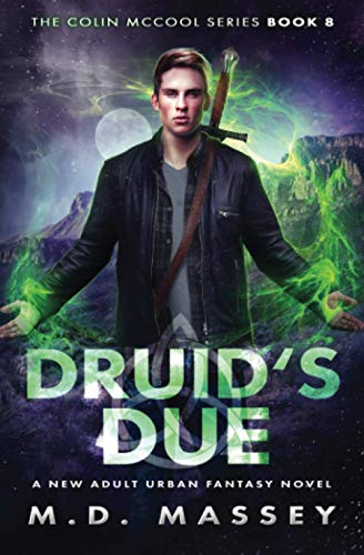 Druid's Due: A New Adult Urban Fantasy Novel (The Colin McCool Paranormal Suspense Series)