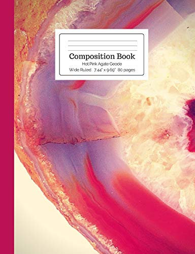 Composition Book Hot Pink Agate Geode Wide Ruled (Crystal Stone Mineral Composition Size Books)