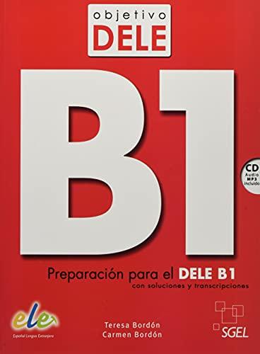 Objetivo DELE B1 Nuevo. Buch mit Audio-CD: Preparación para el DELE B1 con...