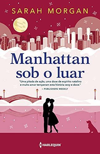 Manhattan sob o luar (Para Nova York, com Amor Livro 6)