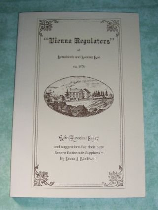 Vienna Regulators of Lenzkirch and Lorenz Bob ca. 1870. With historical essay and suggestions for their care.