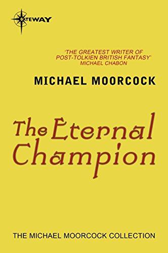 The Eternal Champion (English Edition)