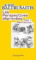 Les Perspectives Depravees 1/Aberrations