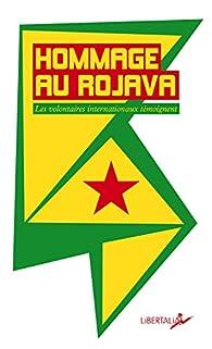 Hommage au Rojava par André Hébert