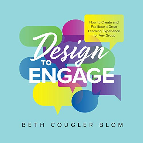 Design to Engage Audiobook By Beth Cougler Blom cover art