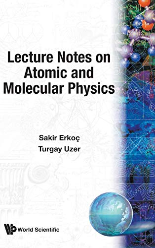 Lecture Notes on Atomic and Molecular Physics PDF Books