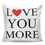 Winter Rangers Fundas de almohada decorativas, para el día de San Valentín, con texto en inglés 'Love You More Blanca', funda de cojín cuadrada cómoda para sofá dormitorio, 50,8 x 50,8 cm