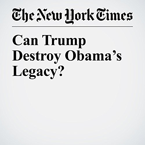 Can Trump Destroy Obama's Legacy? copertina