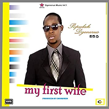My First Wife