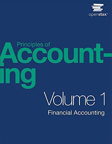 Compare Textbook Prices for Principles of Accounting Volume 1 - Financial Accounting by OpenStax paperback version, B&W 1st Edition ISBN 9781593995942 by OpenStax