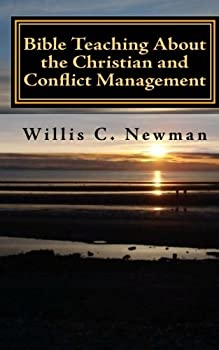 Paperback Bible Teaching About the Christian and Conflict Management: Revised Edition Book