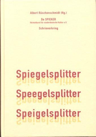 Spiegelsplitter /Speegelsplitter /Speigelsplitter