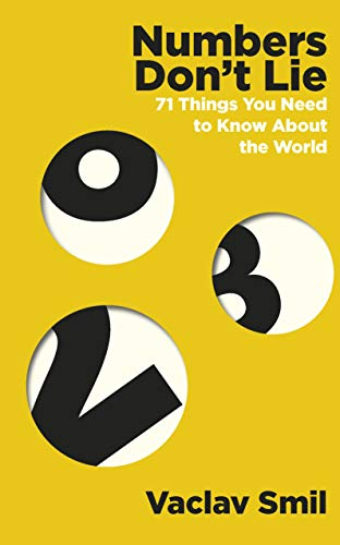 Numbers Don't Lie: 71 Things You Need to Know About the World (English Edition)