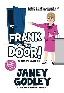 Janey Godley - Frank Get The Door! ma feet are KILLIN me