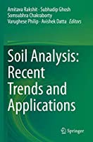 Soil Analysis: Recent Trends and Applications