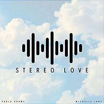 Stereo Love (feat. Michelle Lanz)