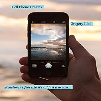 Cell Phone Dreams
