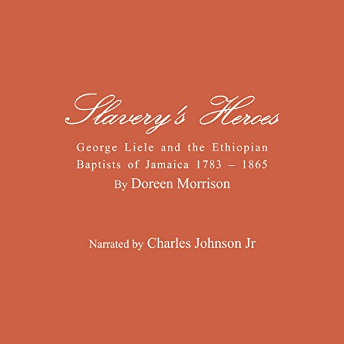Slavery's Heroes audiobook cover art