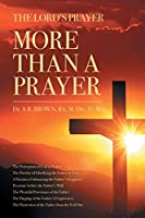 The Lord's Prayer: More Than a Prayer
