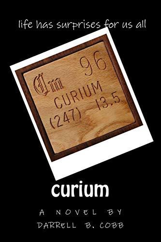 curium: life has surprises for us all