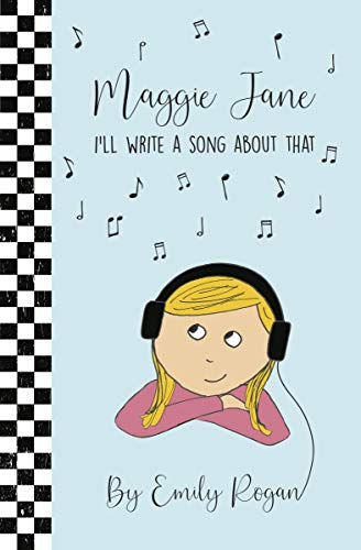 Maggie Jane: I'll Write a Song About That (English Edition)