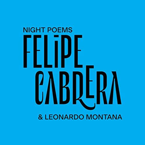 Leonardo Montana & Felipe Cabrera