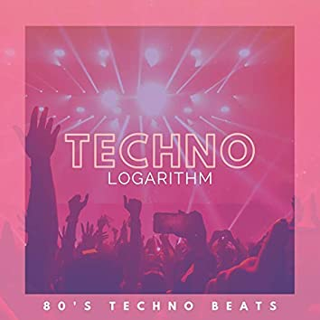 Techno Logarithm - 80's Techno Beats