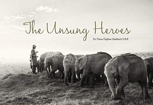 Sheldrick, D: Unsung Heroes