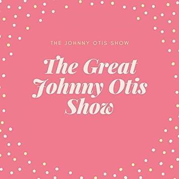 The Great Johnny Otis Show