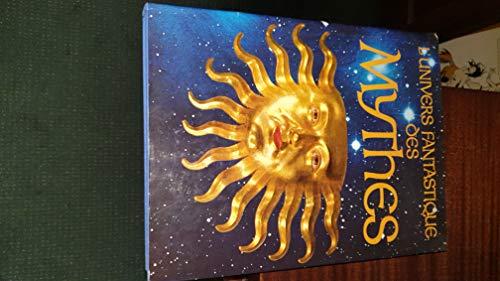 L'univers fantastique des mythes