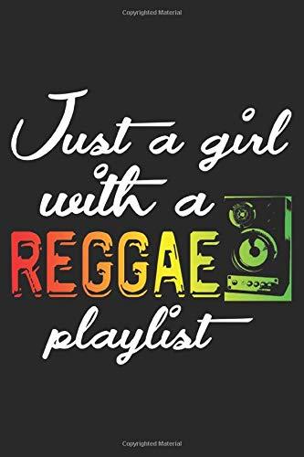 Just A Girl With A Reggae Playlist: A5 Notizbuch, 120 Seiten liniert, Reggae Musik Jamaika Rasta Rastafari Playlist Lautsprecher Musikanlage