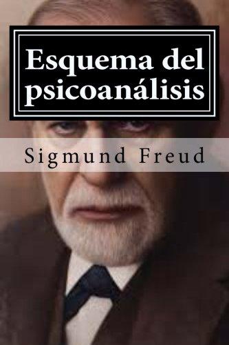 Esquema del psicoanalisis: y otros escritos de doctrina psicoanalitica (Spanish Edition)