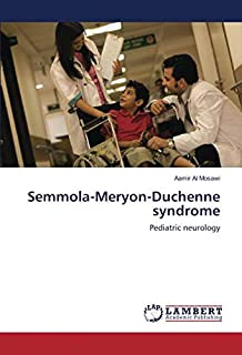 Semmola-Meryon-Duchenne syndrome: Pediatric neurology