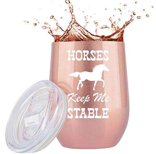 Horse Gifts For Women | Horses Keep Me Stable | 12oz Rose Gold Wine/Coffee Tumbler w Lid | Unique Wine Glass For Girls, Mom, Christmas, Horse Lovers