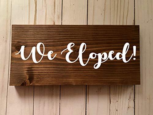 Free Brand Letrero de madera con texto en inglés 'We Eloped-We got married' - Letrero de madera con texto en inglés 'We got married sign' - Letrero de madera con texto en inglés 'We got married'