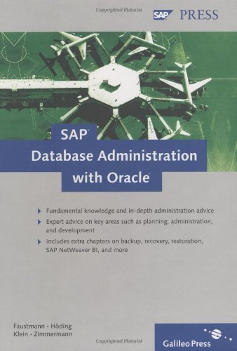 SAP Database Administration with Oracle by André Faustmann (2008-03-28)