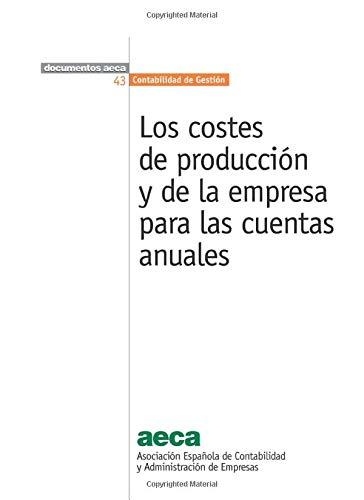 Los costes de producción y de la empresa para las cuentas anuales