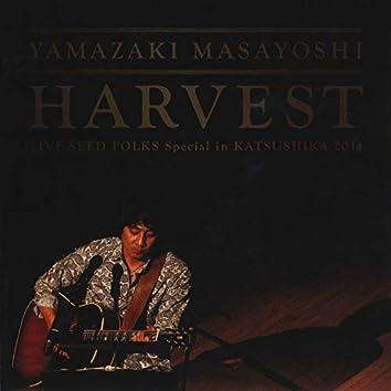 Harvest -Live Seed Folks Special In Katsushika 2014- (Live)