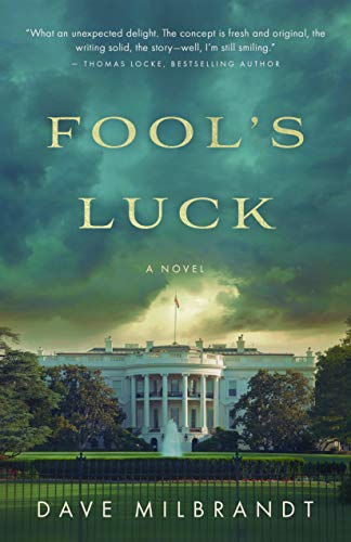 Fool's Luck by [Dave Milbrandt]