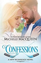 Confessions: A second chance romance (New Beginnings)