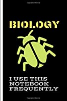 Biology I use this notebook frequently: Research Laboratory Notebook | For Biology, Life Science,Teachers  & Chemistry College Students