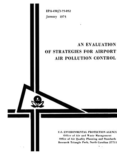 Evaluation Of Strategies For Airport Air Pollution Control (English Edition)