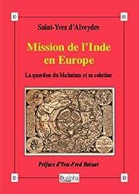Mission de l'Inde en Europe : La question du Mahatma et sa solution par Alexandre Saint-Yves d'Alveydre