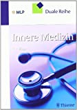 Duale Reihe Innere Medizin - Keikawus Arastéh