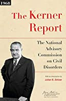 The Kerner Report (The James Madison Library in American Politics)