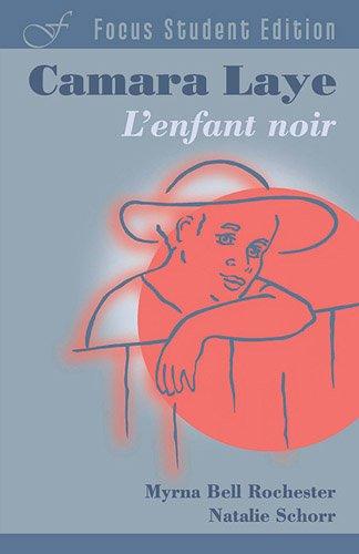 Laye, C: L'Enfant noir (Focus Student Edition)