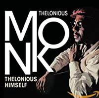 Thelonious Himself / Portrait Of An Ermite