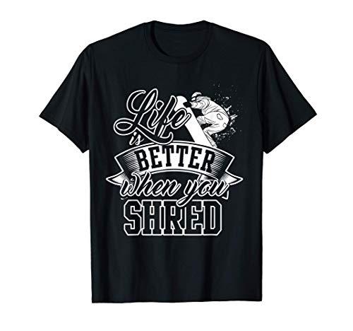 La vie est meilleure lorsque vous faites du snowboard T-Shirt